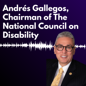 """Graphic with a dark purple background and white text reading """"Andrés Gallegos, Chairman of the National Council on Disability"""" alongside a headshot of Andrés J. Gallegos ."""